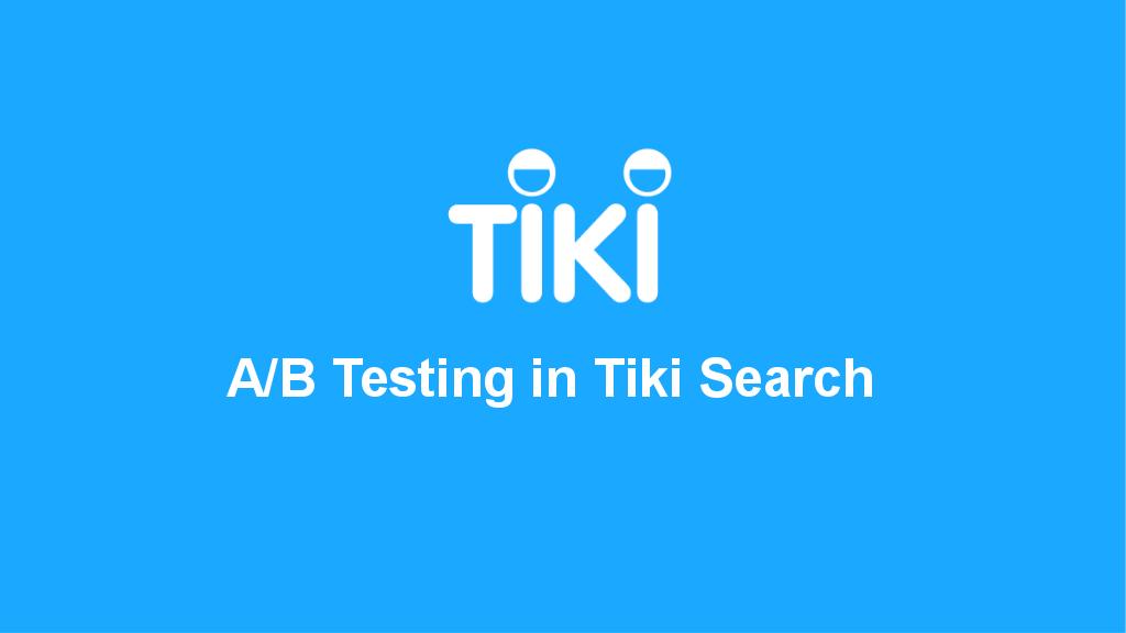 A/B testing in Tiki Search