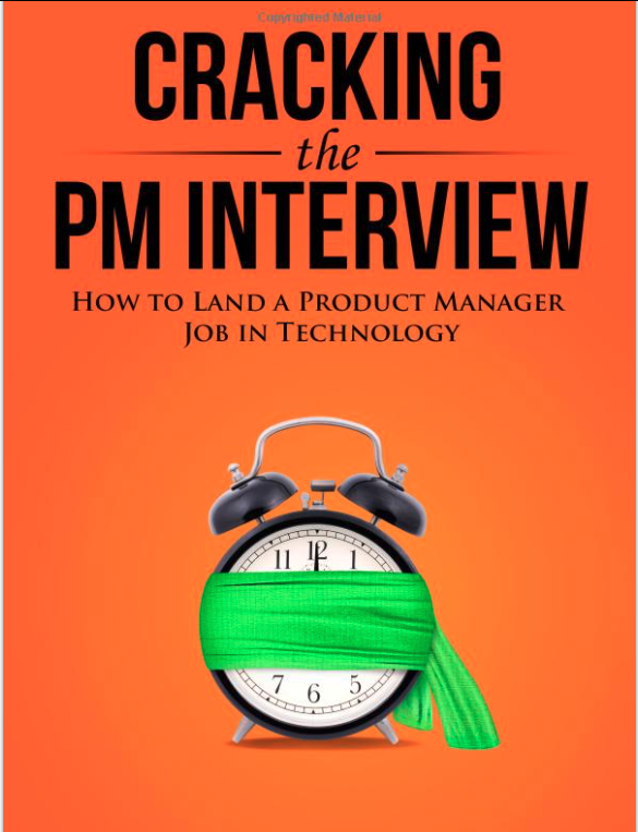 Cracking the Product Manager's Interview (P1)
